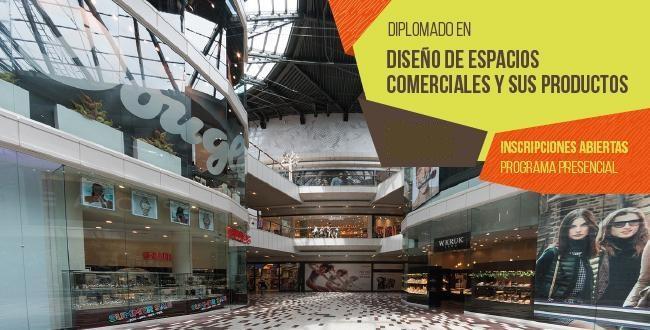 Diseño de Espacios Comerciales y sus Productos | Universidad de ...